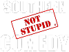Southern Not Stupid Comedy Events